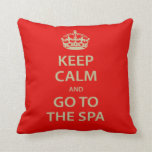 Keep Calm and Go To the Spa Throw Pillow