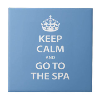 Keep Calm and Go To the Spa Tile