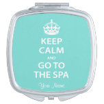 Keep Calm and Go to the Spa Vanity Mirror