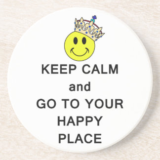 Keep Calm and Go to Your Happy Place Sandstone Coaster