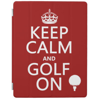 Keep Calm and Golf On - available in all colors iPad Cover