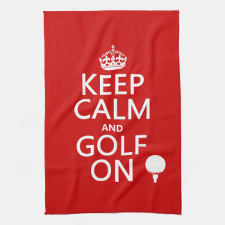 Keep Calm and Golf On - available in all colors Towel