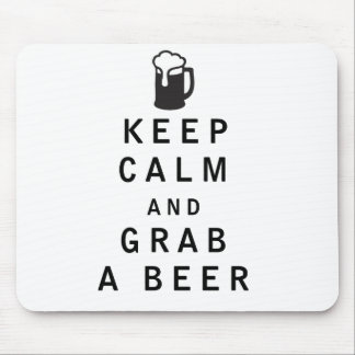 Keep Calm and Grab a Beer Mouse Pad