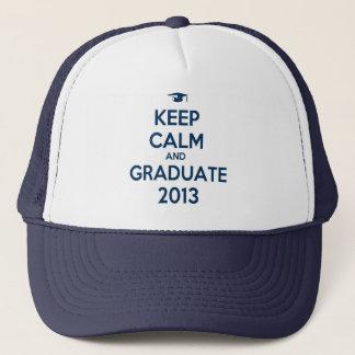 Keep Calm And Graduate 2013 Trucker Hat