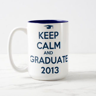 Keep Calm And Graduate 2013 Two-Tone Coffee Mug