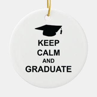 Keep Calm And Graduate Ceramic Ornament
