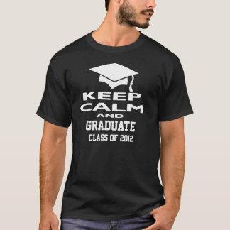 Keep Calm And Graduate Class of 2012 Tee Shirt