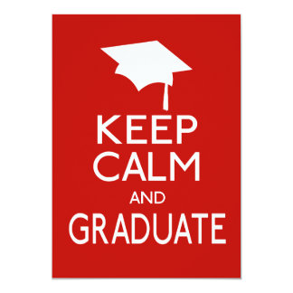 Keep Calm And Graduate Personalized Invite