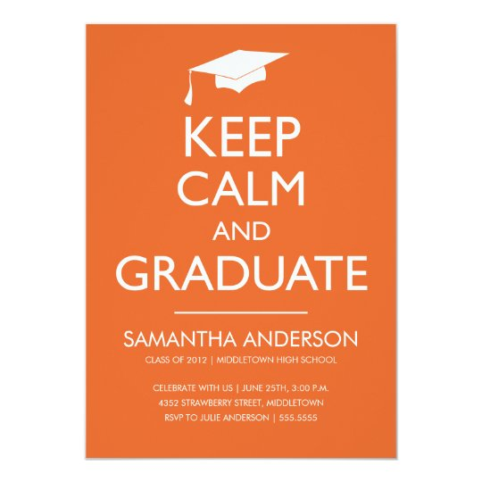 Keep Calm and Graduate Invitation - Orange