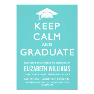 Keep Calm and Graduate Invitation - Teal