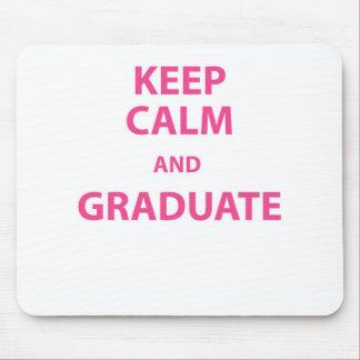 Keep Calm and Graduate Mouse Pad