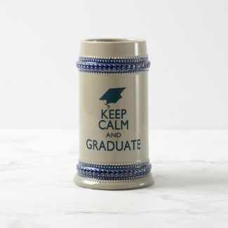 Keep Calm and Graduate Mugs