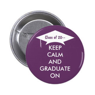Keep calm and graduate on purple and white pins