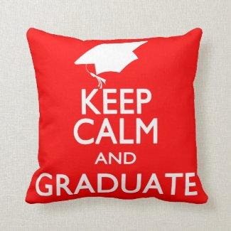 Keep Calm graduation Throw Pillow