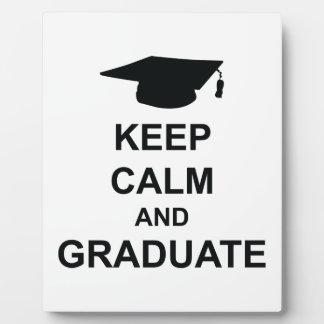 Keep Calm And Graduate Plaque