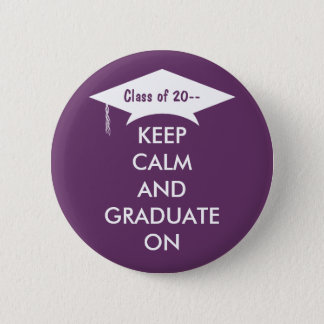 Keep calm and graduate purple and white button