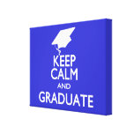 Keep Calm and Graduate Stretched Canvas Prints