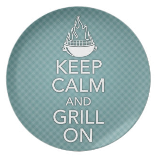 Keep Calm and Grill On Plate