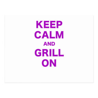 Keep Calm and Grill On Postcard
