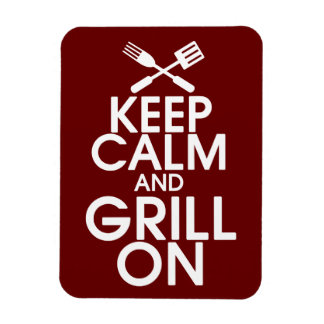 Keep Calm and Grill On Premium Magnet