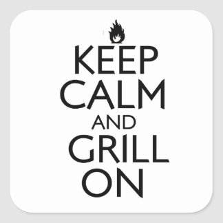 Keep Calm and Grill On Square Sticker
