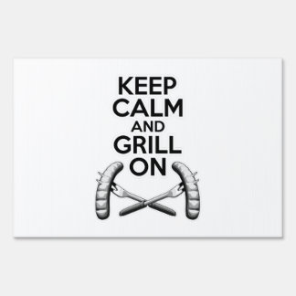 Keep Calm and Grill On Lawn Signs