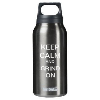KEEP CALM and GRIND ON Custom (Large) 10 Oz Insulated SIGG Thermos Water Bottle