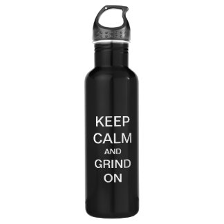 KEEP CALM and GRIND ON Custom 24oz Water Bottle