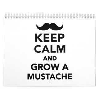 Keep calm and grow a Mustache Calendar
