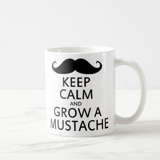 Keep Calm and Grow a Mustache Coffee Mug