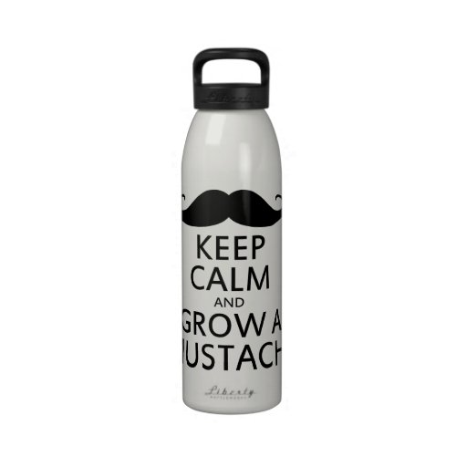 Keep Calm and Grow a Mustache Drinking Bottle