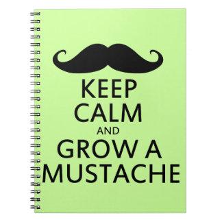 Keep Calm and Grow a Mustache Spiral Notebook