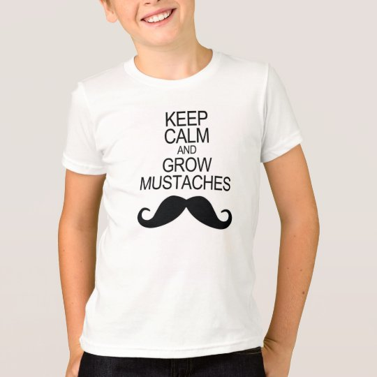 Keep Calm And Grow Mustaches T-Shirt