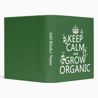 Keep Calm and Grow Organic (all colors) Binder