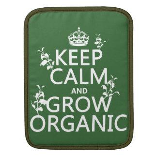 Keep Calm and Grow Organic all colors iPad Sleeves