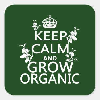 Keep Calm and Grow Organic Square Sticker