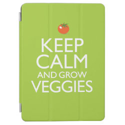 iPad Air Cover with Keep Calm and Grow Veggies design