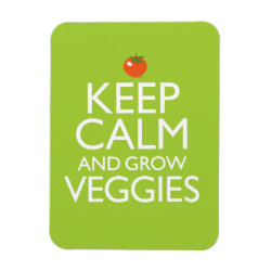 3'x4' Photo Magnet with Keep Calm and Grow Veggies design
