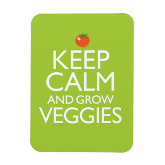 Keep Calm and Grow Veggies Magnet