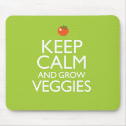 Mousepad with Keep Calm and Grow Veggies design