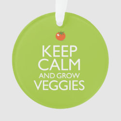 Circle Acrylic Ornament with Keep Calm and Grow Veggies design