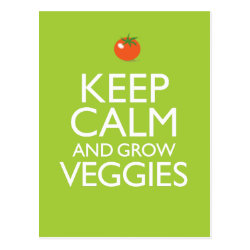 Postcard with Keep Calm and Grow Veggies design