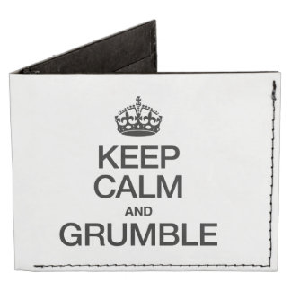 KEEP CALM AND GRUMBLE BILLFOLD WALLET