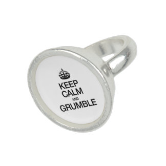 KEEP CALM AND GRUMBLE RING