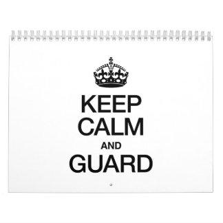 KEEP CALM AND GUARD CALENDAR