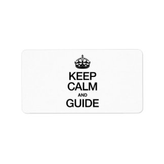 KEEP CALM AND GUIDE ADDRESS LABEL
