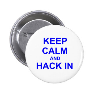 Keep Calm and Hack In gray blue black Button