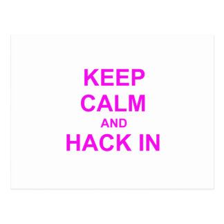 Keep Calm and Hack In red orange pink Post Card