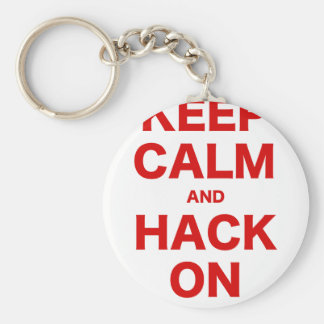 Keep Calm and Hack On Key Chains