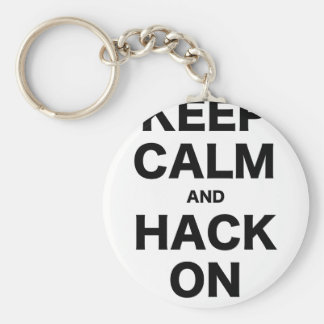 Keep Calm and Hack On Key Chain